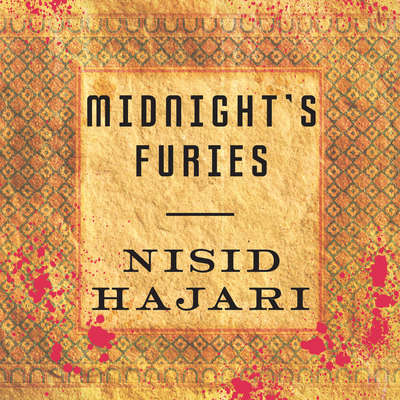 Midnights Furies: The Deadly Legacy of Indias Partition Audiobook, by