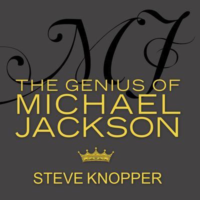 MJ: The Genius of Michael Jackson Audiobook, by