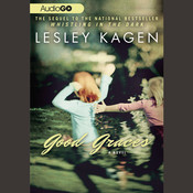 Good Graces Audiobook, by Lesley Kagen