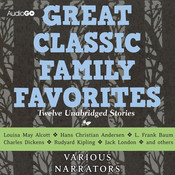 Great Classic Family Favorites Audiobook, by various authors
