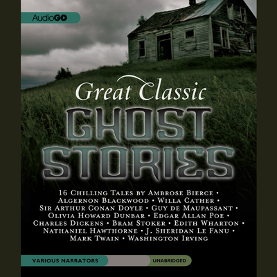 Great Classic Ghost Stories Audiobook, by various authors