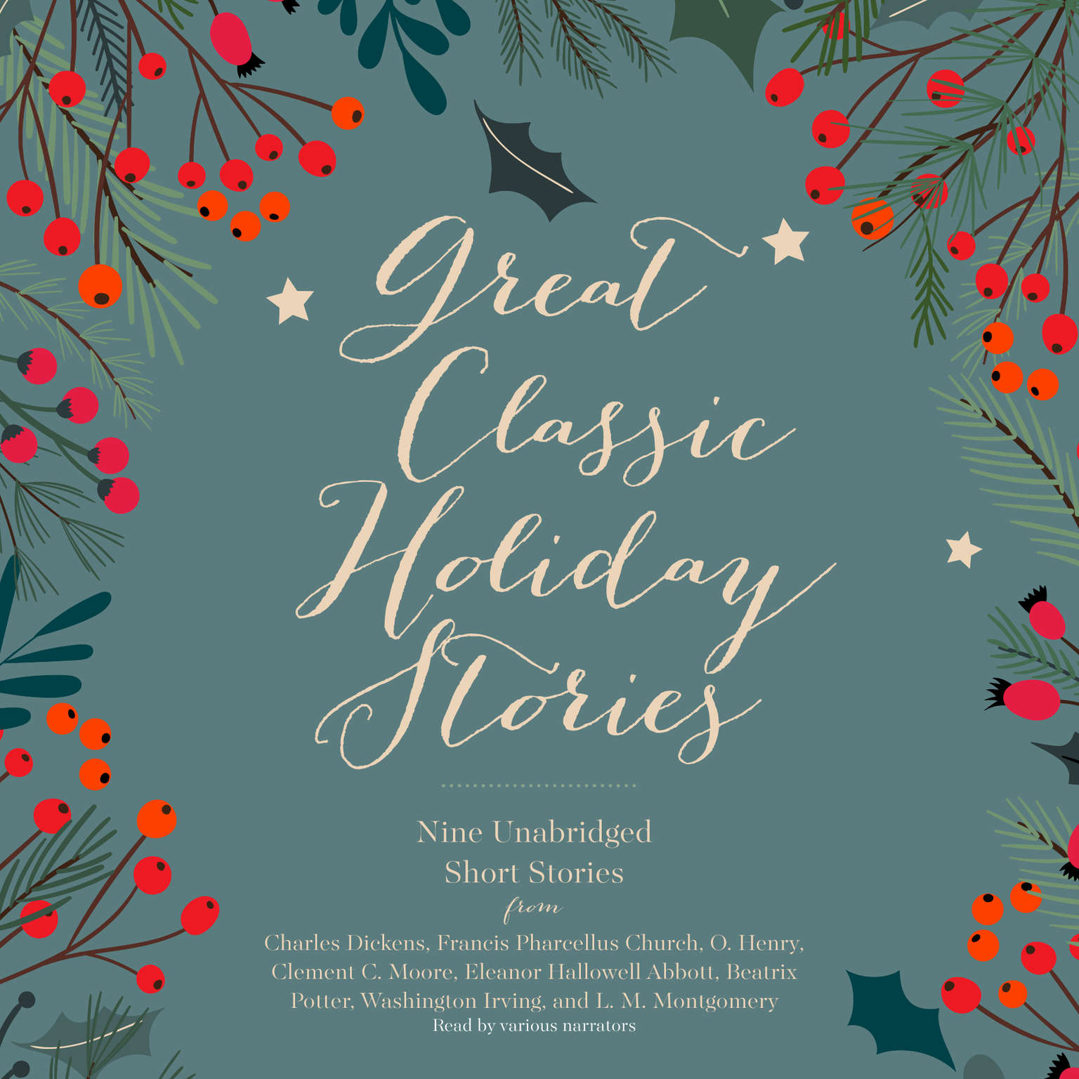 Printable Great Classic Holiday Stories: Nine Unabridged Short Stories Audiobook Cover Art