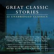 Great Classic Stories: 22 Unabridged Classics Audiobook, by various authors