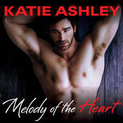 Melody of the Heart Audiobook, by Katie Ashley