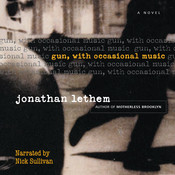 Gun, with Occasional Music, by Jonathan Lethem