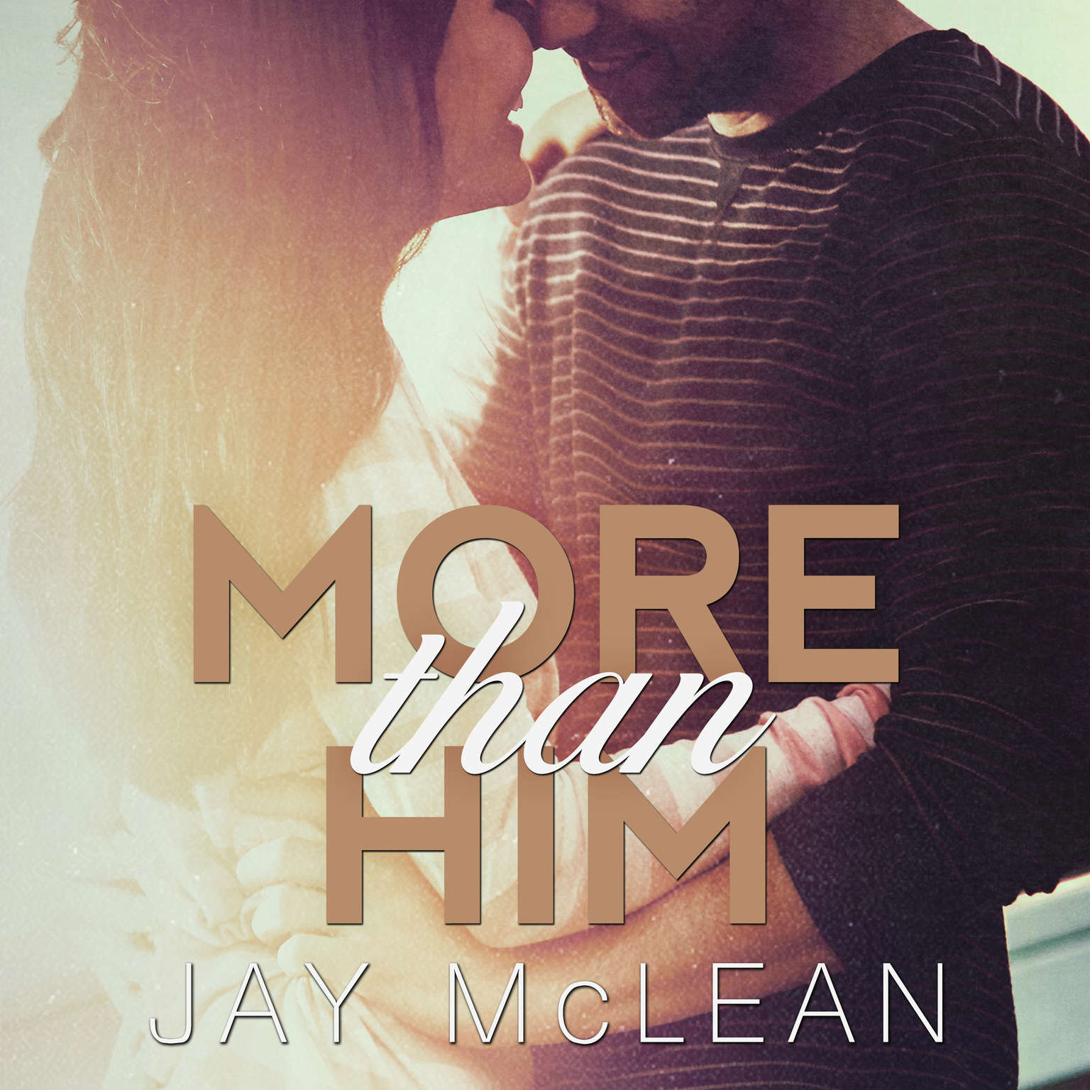 More Than Him Audiobook, by Jay McLean