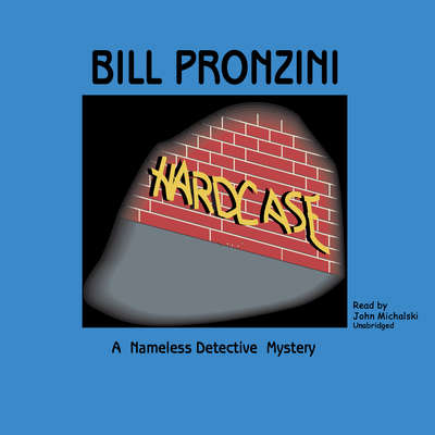 Hardcase Audiobook, by Bill Pronzini
