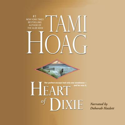 Heart of Dixie Audiobook, by Tami Hoag