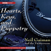 Hearts, Keys, and Puppetry, by Neil Gaiman, the Twitterverse