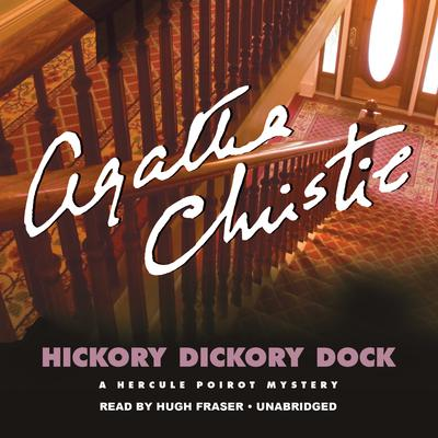 Hickory Dickory Dock: A Hercule Poirot Mystery Audiobook, by Agatha Christie