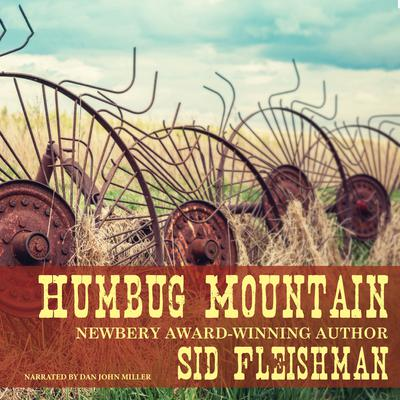 Humbug Mountain Audiobook, by Sid Fleischman