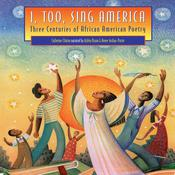 I, Too, Sing America: Three Centuries of African American Poetry Audiobook, by Catherine Clinton