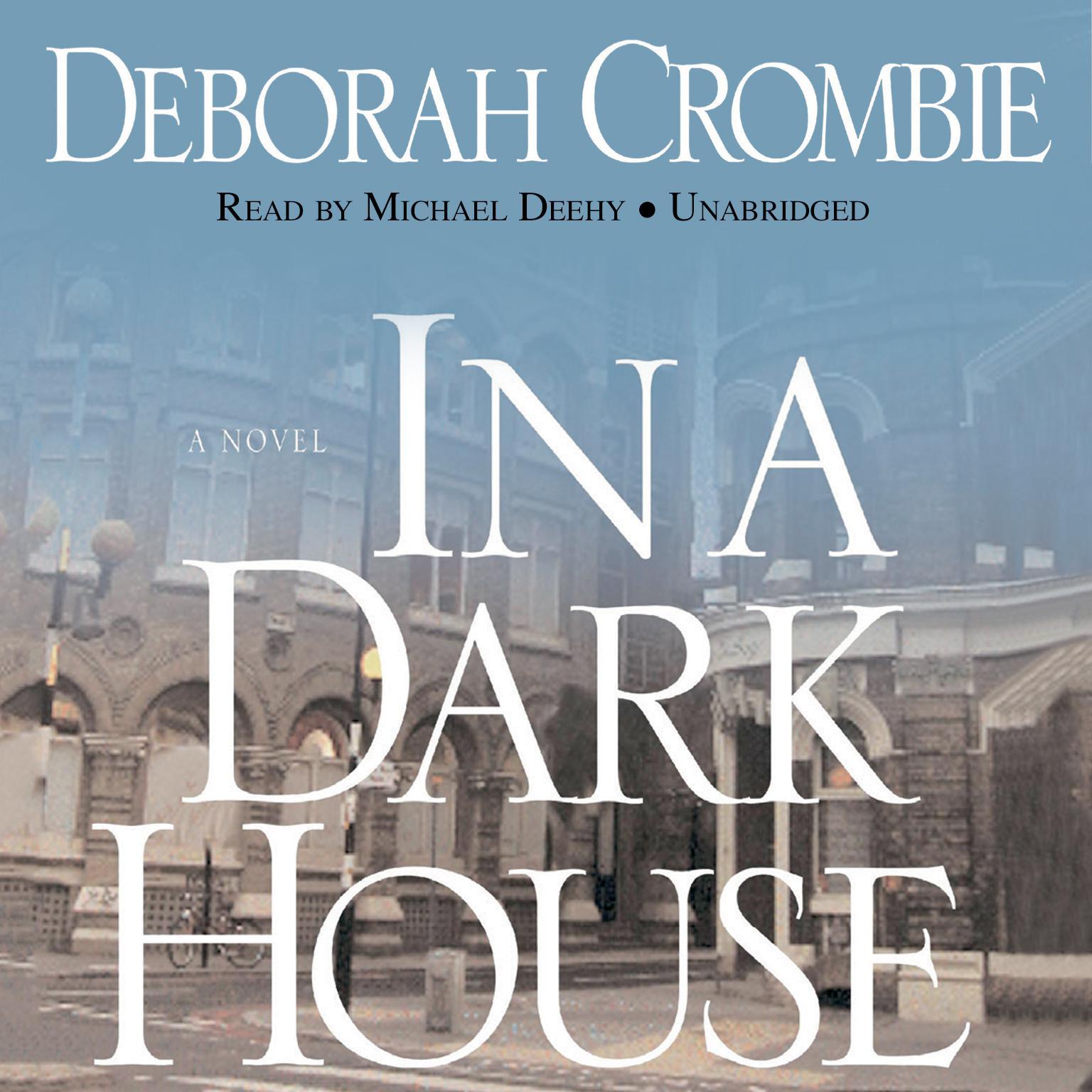 In a Dark House Audiobook, by Deborah Crombie