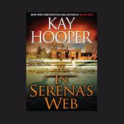 In Serena's Web Audiobook, by Kay Hooper