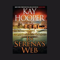 In Serena's Web Audiobook, by Kay Hooper