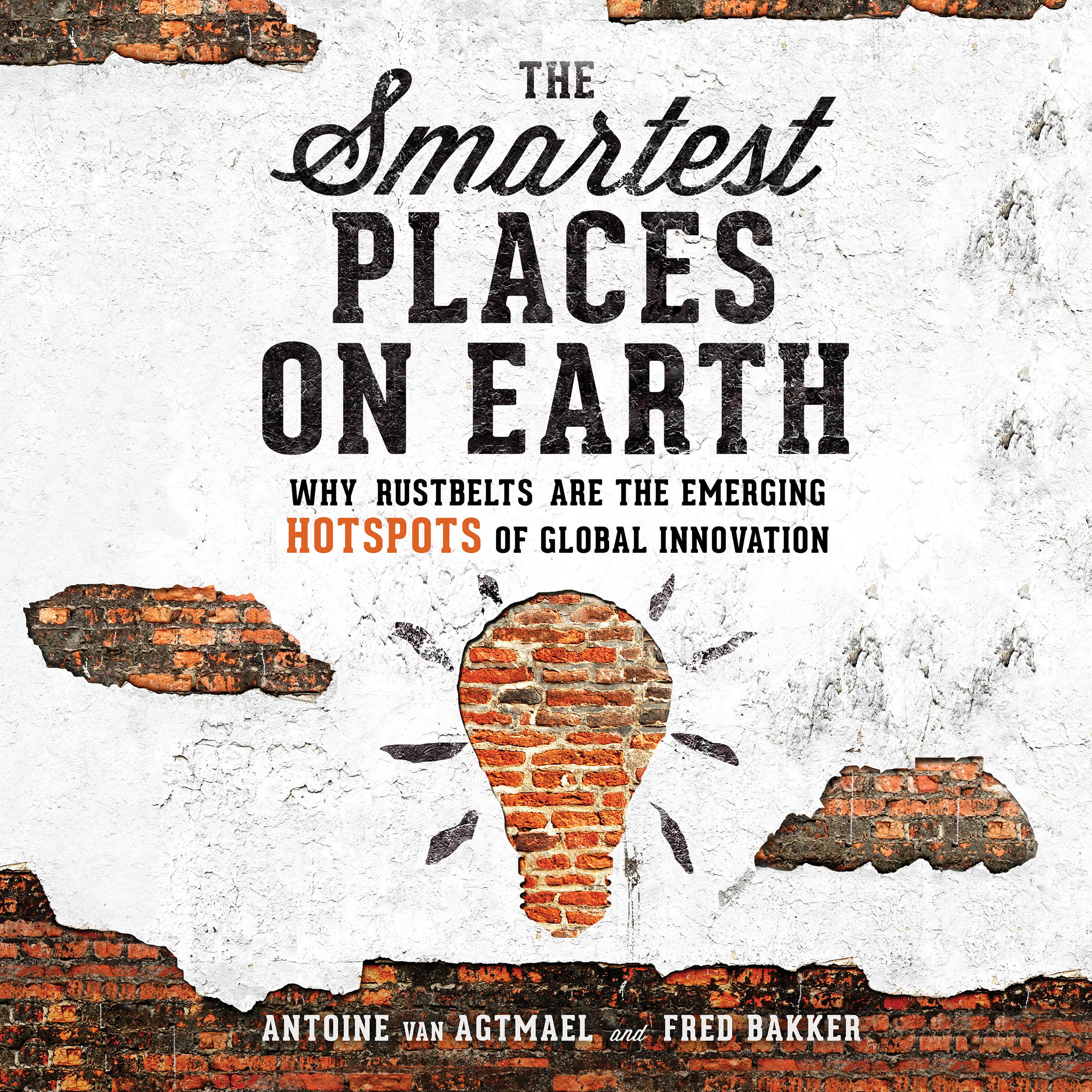 Printable The Smartest Places on Earth: Why Rustbelts Are the Emerging Hotspots of Global Innovation Audiobook Cover Art
