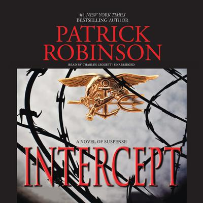 Intercept: A Novel of Suspense Audiobook, by Patrick Robinson