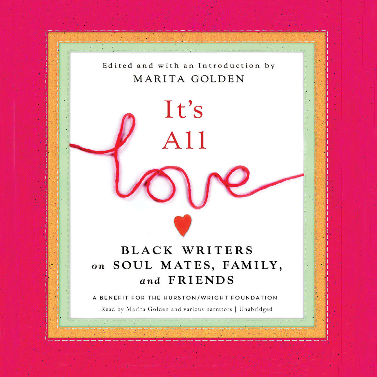 Printable It's All Love: Black Writers on Soul Mates, Family, and Friends Audiobook Cover Art