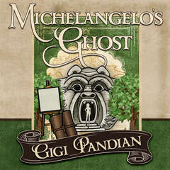 Michelangelos Ghost Audiobook, by Gigi Pandian