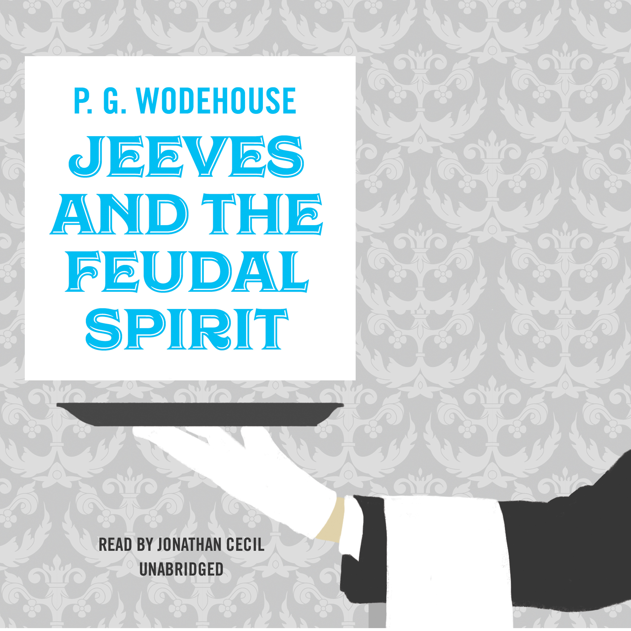 Printable Jeeves and the Feudal Spirit Audiobook Cover Art