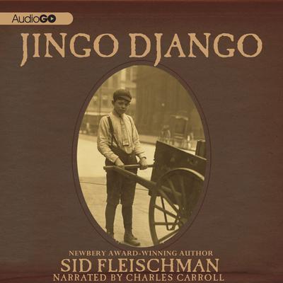 Jingo Django Audiobook, by Sid Fleischman