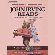 The Pension Grillparzer: A Complete Story from The World According to Garp Audiobook, by John Irving