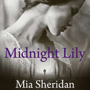 Midnight Lily Audiobook, by Mia Sheridan