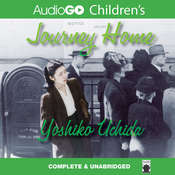 Journey Home Audiobook, by Yoshiko Uchida