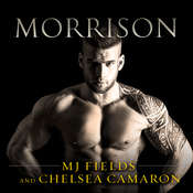 Morrison Audiobook, by MJ Fields, Chelsea Camaron