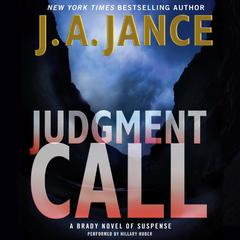 Judgment Call: A Brady Novel of Suspense Audiobook, by J. A. Jance