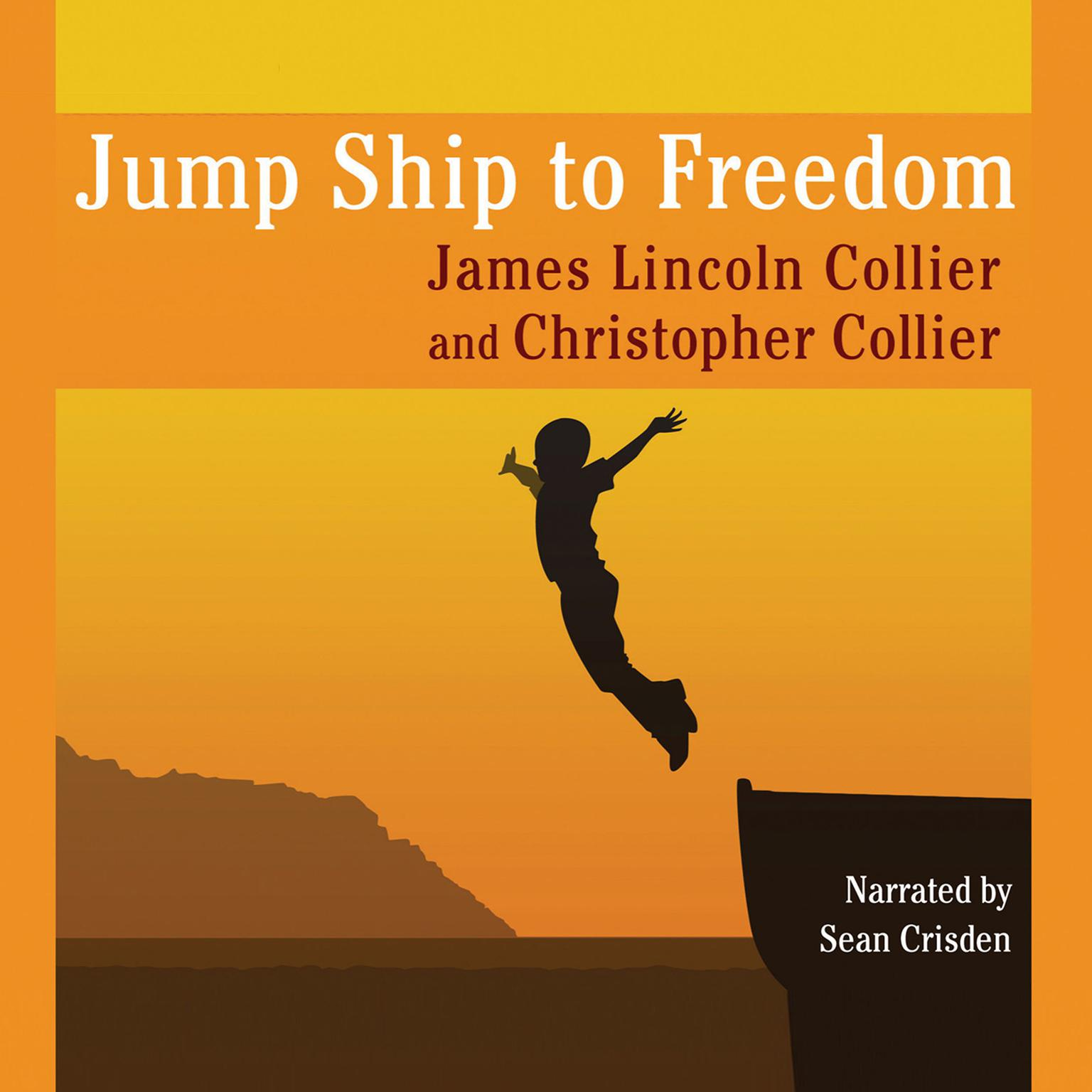 Printable Jump Ship to Freedom: A Novel Audiobook Cover Art