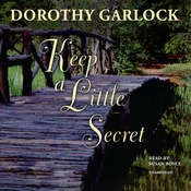 Keep a Little Secret Audiobook, by Dorothy Garlock