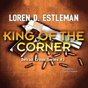 King of the Corner Audiobook, by Loren D. Estleman