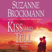 Kiss and Tell Audiobook, by Suzanne Brockmann