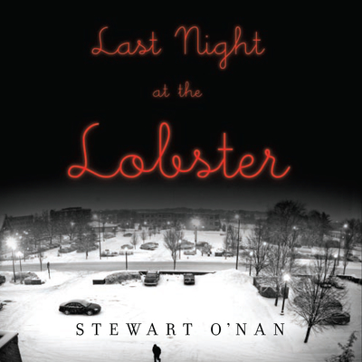 Last Night at the Lobster Audiobook, by Stewart O'Nan