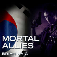 Mortal Allies Audiobook, by Brian Haig