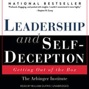 Leadership and Self-Deception: Getting out of the Box, by the Arbinger Institute