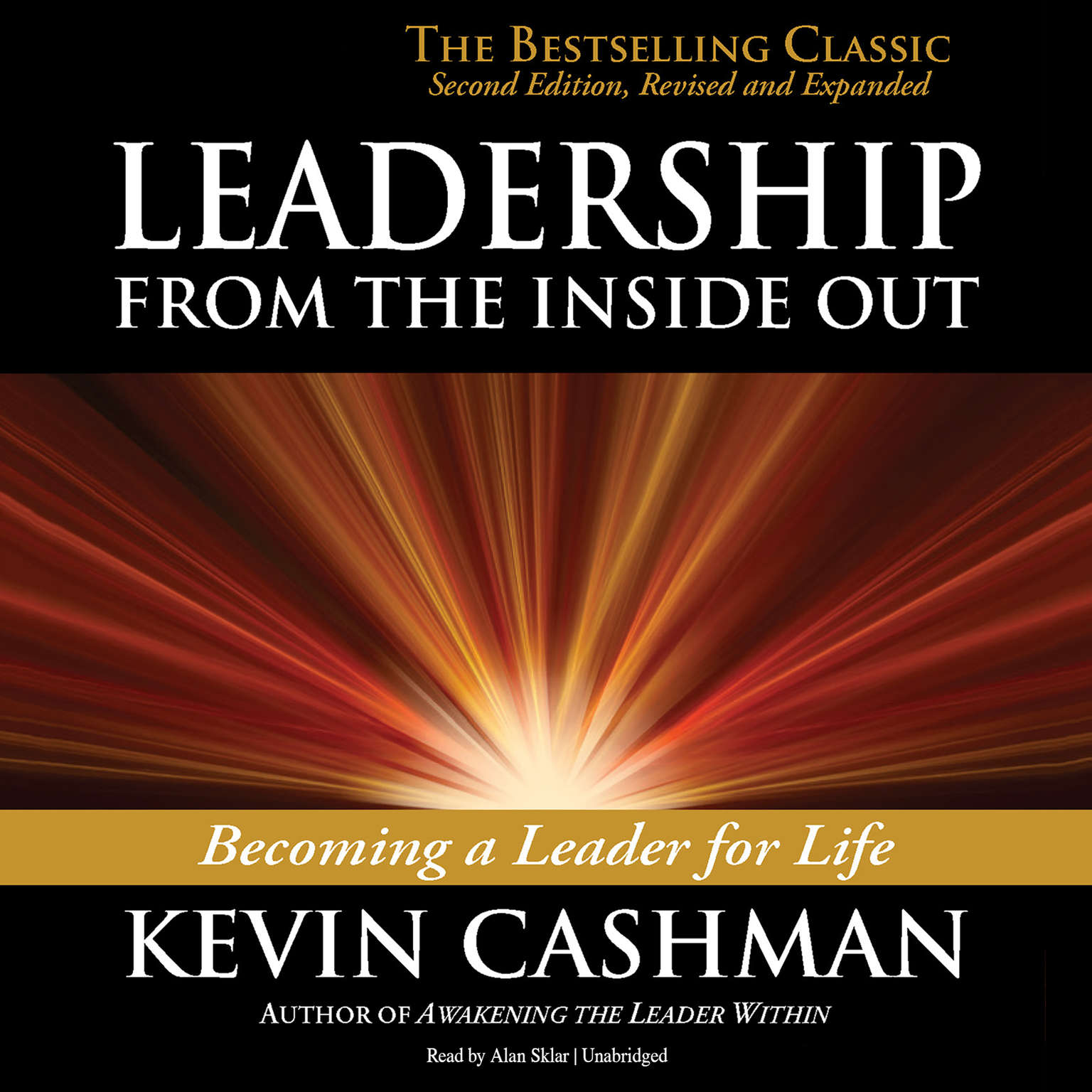 Printable Leadership from the Inside Out: Becoming  a Leader for Life, Second Edition, Revised and Expanded Audiobook Cover Art
