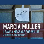 Leave a Message for Willie Audiobook, by Marcia Muller
