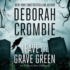Leave the Grave Green Audiobook, by Deborah Crombie