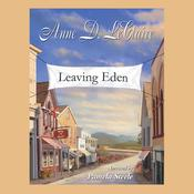 Leaving Eden Audiobook, by Anne D. LeClaire