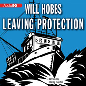 Leaving Protection, by Will Hobbs