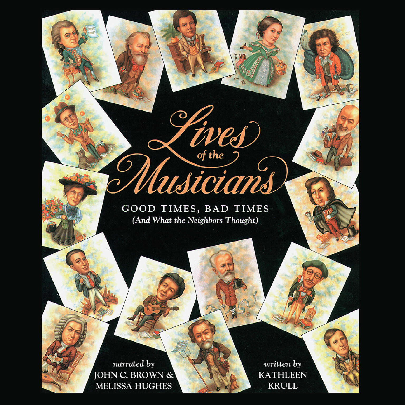 Printable Lives of the Musicians: Good Times, Bad Times (and What the Neighbors Thought) Audiobook Cover Art