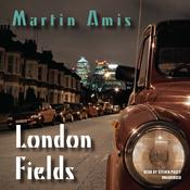 London Fields Audiobook, by Martin Amis