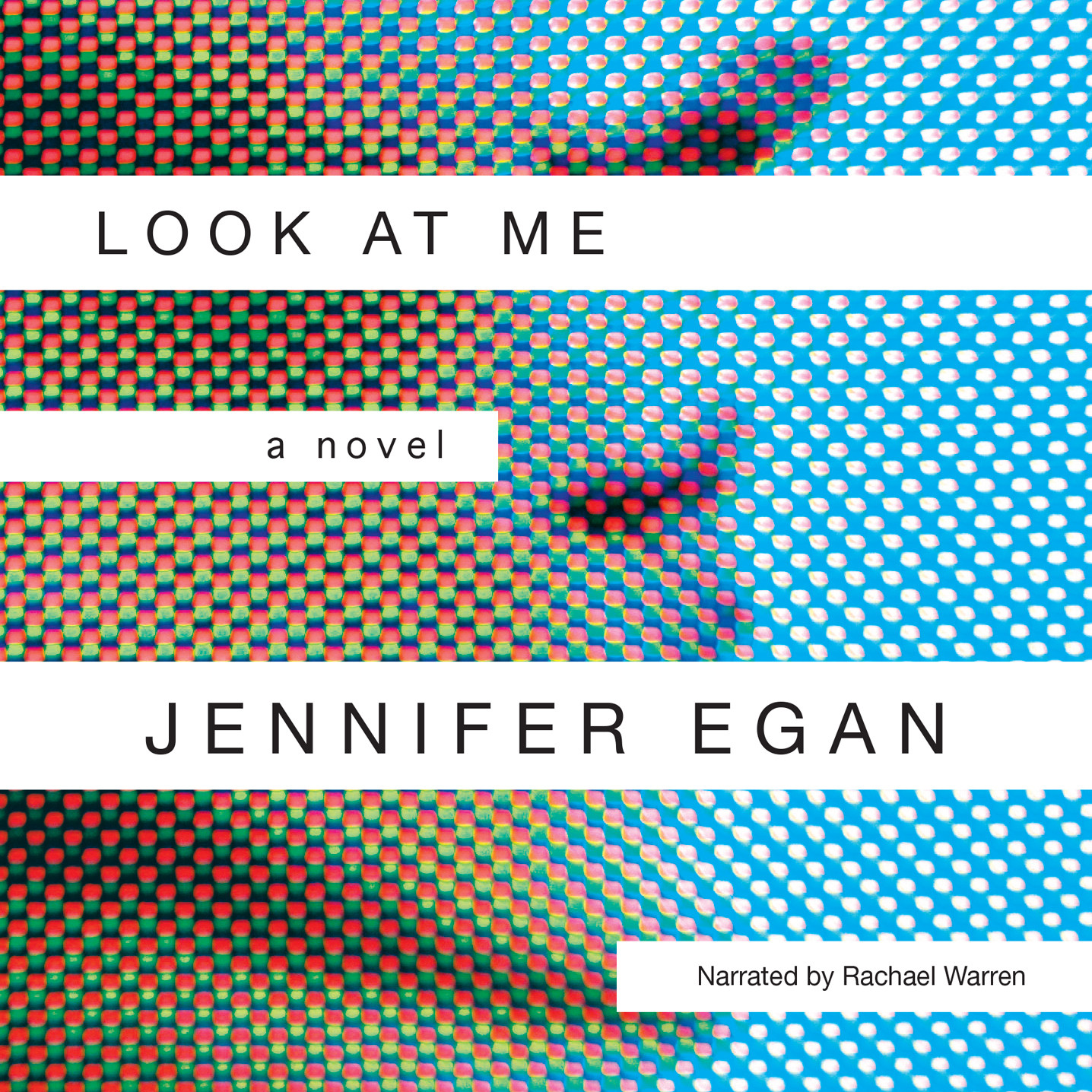Printable Look at Me: A Novel Audiobook Cover Art