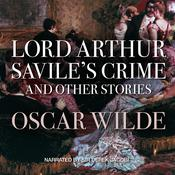 Lord Arthur Savile's Crime, and Other Stories, by Oscar Wilde