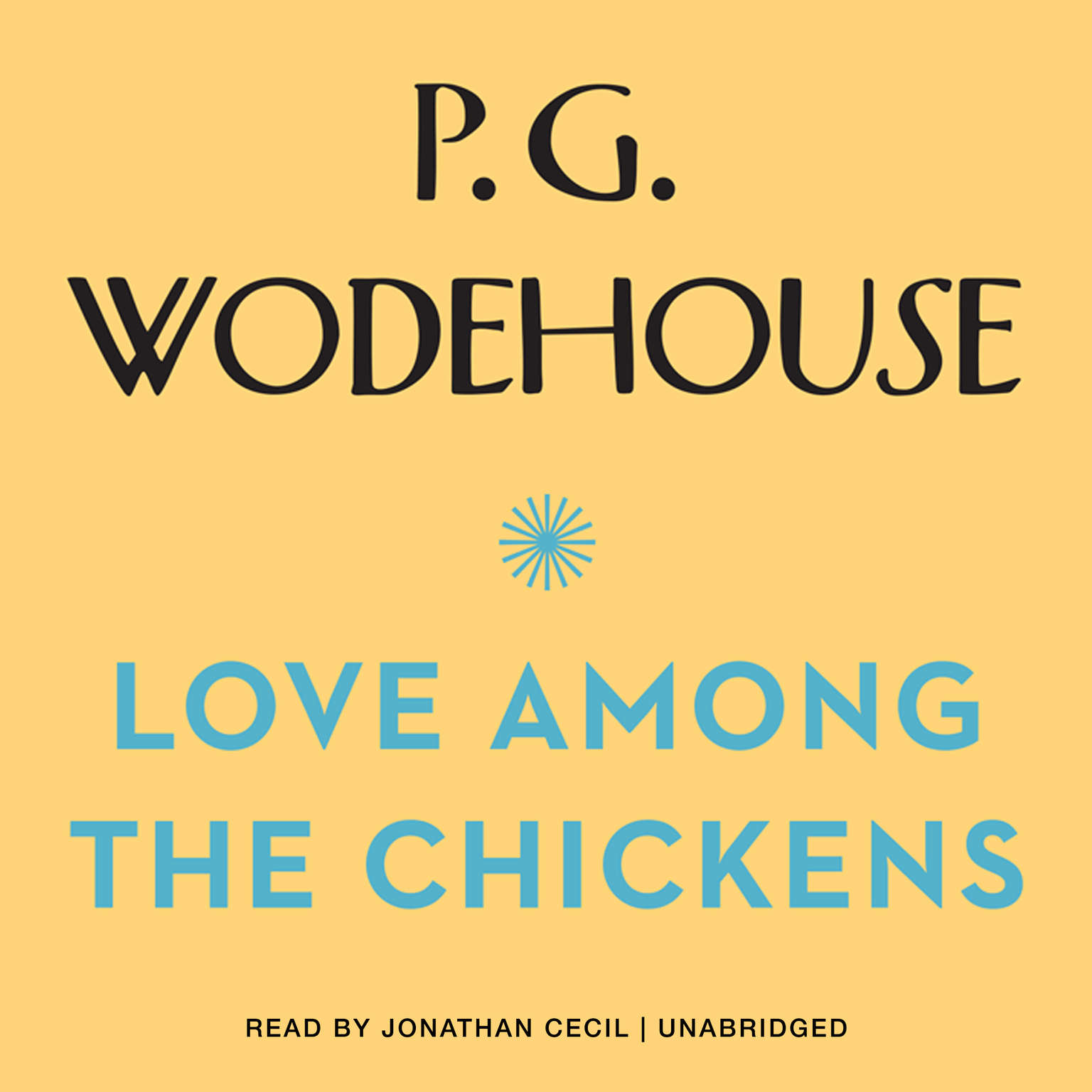 Printable Love among the Chickens Audiobook Cover Art