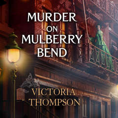 Murder on Mulberry Bend Audiobook, by Victoria Thompson