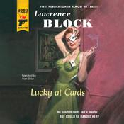 Lucky at Cards Audiobook, by Lawrence Block