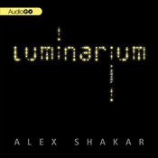 Luminarium Audiobook, by Alex Shakar